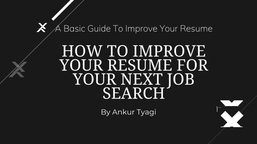 How to Improve Your Resume For Your Next Job Search!
